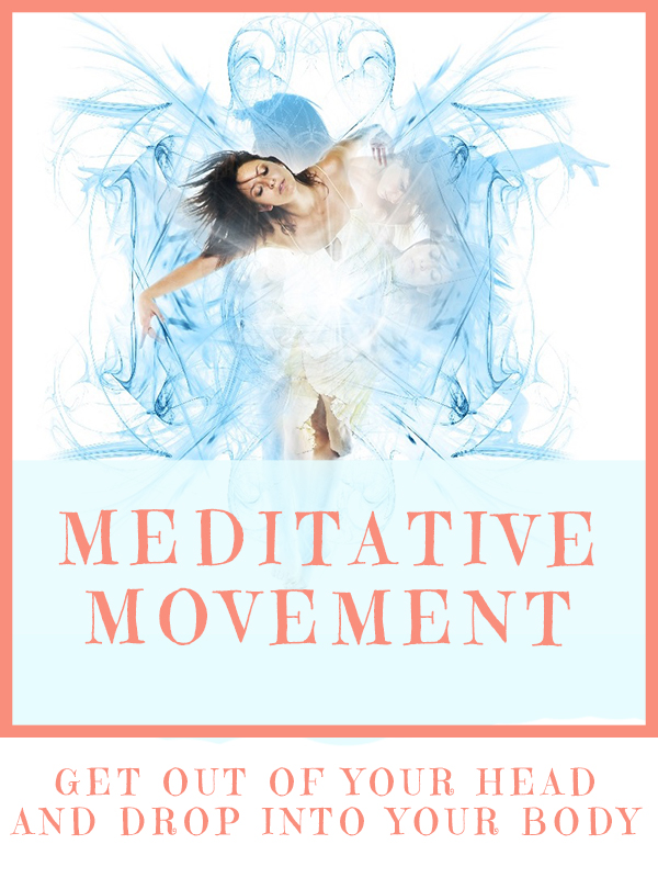 Meditative Movement